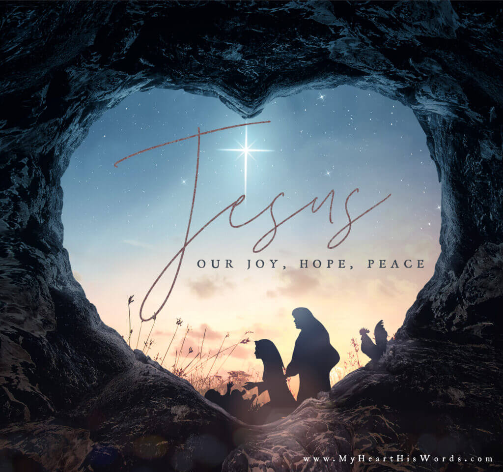 Jesus: Our Joy Hope and Peace